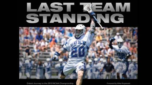 Duke Lacrosse Championship Last Team Standing