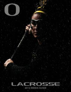 Oregon Women's Lacrosse 2013 Media Guide-page-001