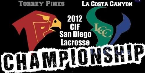 2012 CIF San Diego Boys Lacrosse Championship