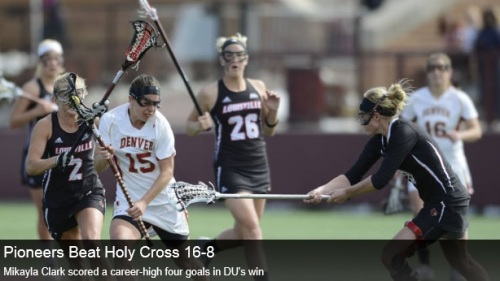Denver Women's Lacrosse vs Holy Cross