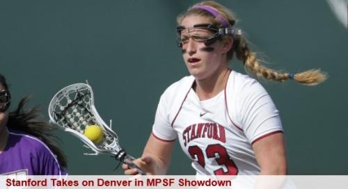 Stanford Women's Lacrosse vs Denver