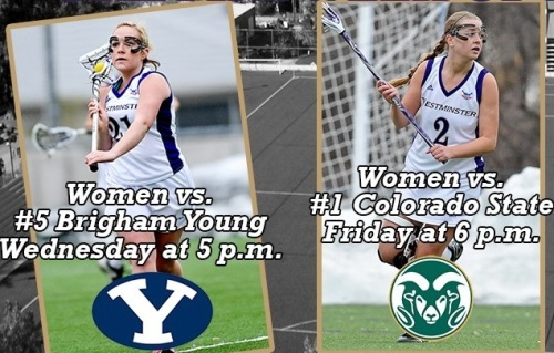 Westminster Women's Lacrosse vs BYU and Colorado State