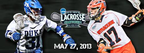 2013 NCAA Men;s Lacrosse Championship Duke vs Syracuse