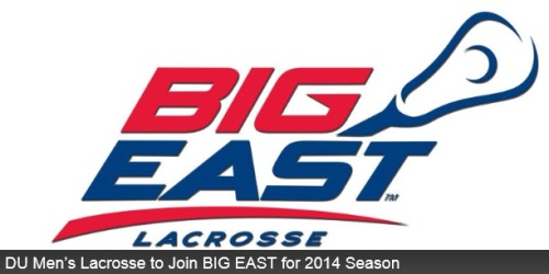 Denver Men's Lacrosse Joins Big East For 2014 Season