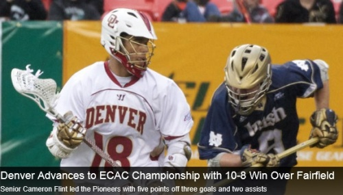 Denver Men's Lacrosse vs Fairfield ECAC Tournament