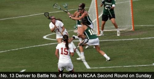 Denver Women's Lacrosse vs Florida 2013 NCAA Lacrosse Championships