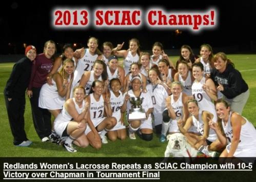 Redlands Women's Lacrosse SCIAC Champions Earn NCAA Div III Women's Lacrosse Championships Bid