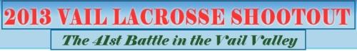2013 Vail Lacrosse Shootout Banner