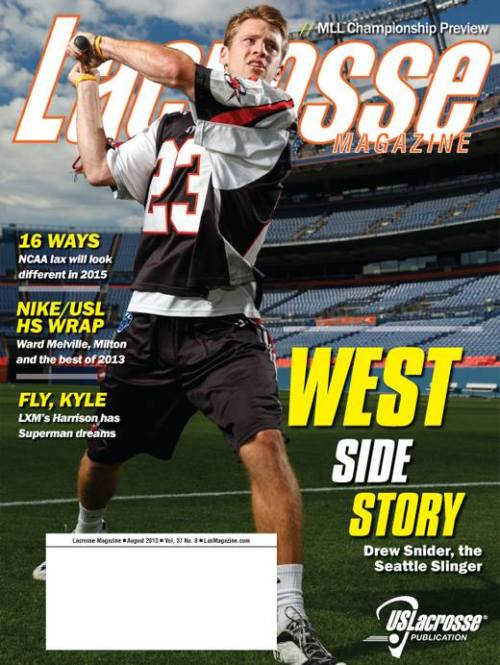 Lacrosse Magazine August 2013 Issue