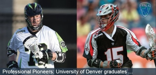University of Denver Lacrosse Players in MLL