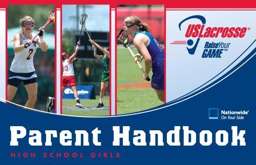 US Lacrosse High School Girls Lacrosse Parent Handbook-page-001
