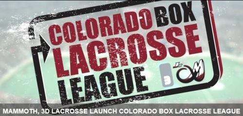 Colorado Mammoth and 3D Lacrosse Launch Colorado Box Lacrosse League