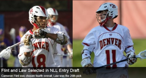 Denver Men's Lacrosse Flint and Law NLL Draft