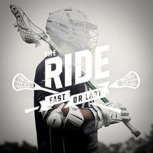 Nike Lacrosse The Ride Fast or Last