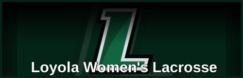 Loyola Women's Lacrosse