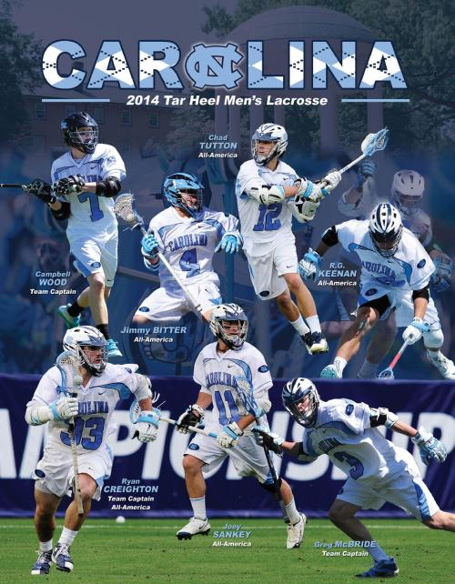 North Carolina Men's Lacrosse 2014 Media Guide