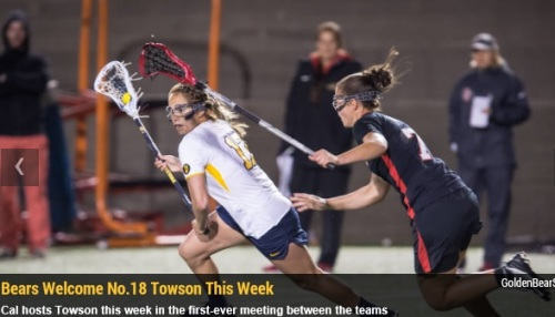 Picking up a convincing 16-6 victory over Siena last week, the California women's lacrosse team will need that momentum as the Golden Bears welcome No. 18 Towson to Kabam Field at Memorial Stadium this week. The Bears will face the Tigers on Thursday, March 20, at 4 p.m. Cal (2-2, 1-2 MPSF) will be wrapping up its brief two-game homestand before hitting the road for its first cross-country trip of the season. This will be the first-ever meeting between Cal and Towson.   Through four games this season, the Bears have five players with at least 10 points, led by the 13 by senior Paige Gasparino. True freshman Bella Huther is the team leader in goals with 12, while sophomore Lizz Lavie's 10 assists lead the squad. Junior Gaby Christman has 10 goals thus far, and also leads the Bears in draws (16) and caused turnovers (8). A Look at the 2014 Golden Bears • Head coach Ginger Miles and the Bears emphasized their overall team depth as one of their strong suits at the outset of this season. Through four games this season, Cal has had 11 different goal scorers, and eight of those 11 have scored more than one goal.  • Through the first four games, true freshman Bella Huther has emerged as Cal's leader in goals with 12. She scored four times in the season opener against Saint Mary's, and tallied five more goals against San Diego State before adding her 11th and 12th goals last week vs. Siena. Her efforts against the Aztecs earned her MPSF Rookie of the Week honors.  • In addition to the production from Huther, junior Gaby Christman burst onto the scene last week vs. Siena, notching a personal-best five goals. Christman currently leads her team in draws with 16 and caused turnovers with eight.  • Senior Paige Gasparino currently leads the team in points with 13 on nine goals and four assists. Last week against Siena, Gasparino tallied a hat trick and an assist. She also assisted on all three of Cal's late goals against SDSU to send the game into overtime.  • Another big contributor this season has been Lizz Lavie. Miles stated during the preseason that Lavie would be taking over Melissa Humphrey's old role of dishing out the helpers, and Lavie has done just that. She leads the team in assists with 10 and is tied for second on the squad in points with 12. She had a goal and two assists vs. SDSU before adding two more helpers at UC Davis and vs. Siena last week.  • Ginger Miles is in her third season as head coach at Cal. She previously coached Claremont-Mudd-Scripps for two seasons, leading CMS to NCAA Tournament second-round appearances both years. The Bears have been in the MPSF Tournament in both of her previous seasons at Cal, and Miles also guided former standout Megan Takacs to become the first All-American in the history of the program.