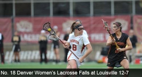 Denver Women's Lacrosse vs Louisville