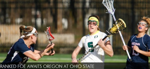 Winners of two-straight games, the Oregon women's lacrosse team now puts its streak on the line in Columbus, Ohio, where they will face No. 17 Ohio State and Cincinnati before starting conference play. The Ducks open with the Buckeyes on Wednesday, March 26, at 1 p.m. (PT) and then follow with a 9 a.m. (PT) faceoff with the Bearcats on Sunday, March 30. BUCKEYE STATE The Ducks face their first ranked opponent in No. 17 Ohio State to start their four-game road swing on Wednesday, March 26. The Buckeyes are 6-4 on the year and 1-1 in conference play, but boasts an impressive 5-1 mark at home when playing at Jesse Owens Memorial Stadium. Wednesday's matchup between the two universities will be the first in program history. Ohio State enjoyed a four-game winning streak – that included an 11-10 upset of then-No. 4 Northwestern – before dropping its game to No. 4 Florida this past Saturday. Katie Chase leads Ohio State with 23 goals while Mary Kate Facchina and Kaila Gottlick each have 17 goals. Cian Dabrowski has 16 goals on the year while Jennifer Poretto has 14 goals and Kelsea Ayers with 11 goals. Tori DeScenza has started all 10 games for Ohio State in the crease, posting an 8.47 goals against average with 6.70 saves per game, good for third in the American Lacrosse Conference. FACING THE BEARCATS The Ducks wrap up their non-conference schedule four days later in Cincinnati, Ohio, when Oregon faces Cincinnati at 9 a.m. on Sunday, March 30. The Bearcats, winners of five-straight matches, are 6-3 overall on the year and 3-0 when playing at Sheakley Athletics Center. Oregon leads the all-time series between the two schools, 4-0, with its last victory in Cincinnati coming in March 6, 2011. Cincinnati has five players with double-digit goals as well as double-digit points. Courtney Curtis leads that pack with 18 goals on seven assists for a total of 25 points while Ashley Helmrath leads the team with 27 points on 14 goals and 13 assists. Michelle Platz is third on the team with 13 goals while Taylor Young and Megan Bell has 12 goals each on the year. The Bearcats' Meg Gulmi has started in all nine games and has allowed 78 goals while stopping 41 for a .345 saves percentage. Both UC and UO have won it's matches against three similar opponents – Stetson, Coastal Carolina and Presbyterian – but the margin of victory between the two squads in those three games have been quite different. The Ducks outscored the three schools 66-9 while the Bearcats only outscored those squads 45-22.