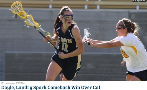Sophomore Mary Doyle scored on an eight-meter with 17 seconds remaining in regulation while junior Elizabeth Landry tallied a game-high four goals to lift UC Davis to an 8-7 comeback victory over California in Mountain Pacific Sports Federation women's lacrosse action at Aggie Stadium Saturday afternoon.  The Aggies, picking up their first win over the Golden Bears since 2010 and only their second in the past decade, remain unbeaten at 3-0.  Landry had three of her goals in UC Davis' 5-0 comeback run in the second half. Doyle scored two, both after the break. Freshman Melissa Kellan and junior Troy Cragen each tallied one. Cragen's goal, her first in almost exactly two years, equalized the game at 6-6 after what had been a 5-1 Cal lead in the first half. In all, UC Davis shot 6 of 8 on free positions.  Paige Gasparino netted two goals to lead six Golden Bear scorers. Lizz Lavie had two assists.  UC Davis surrendered four unanswered goals in the first half to spot its guest a 5-1 lead through the first 21 minutes. Landry cut the deficit to 5-2 with her eight-meter goal in the 30th minute. Neither team managed to alter the board until Lavie fed Gaby Christman for a goal in the 42nd, boosting the Cal lead to four.  The Aggies answered with a flurry of goals during a five-minute span. Landry and Doyle each connected on unassisted drives in the 46th minute, cutting the margin to 6-4. Landry struck again in the 49th with her eight-meter, than Cragen planted the game-tying goal in the 50th. Landry finally gave UC Davis its first lead with yet another free-position conversion with 7:26 remaining, but Burke won the ensuing draw and Gasparino promptly tied the game at 7-7.