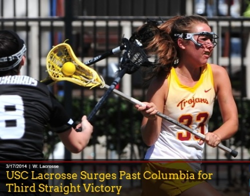 The USC women's lacrosse team (3-2) won its third straight game in a 9-8 victory over Columbia (1-3) on Monday, March 17, at McAlister Field. The Women of Troy used a 3-0 run to take a 9-7 lead after trailing, 7-6, and got a huge save from sophomore goalie Liz Shaeffer to seal the win down the stretch. Sophomore midfielder Amanda Johansen grabbed five draw controls in the center circle and finished with two goals, an assist and two ground balls on the day. Freshman attacker Annie Ruland also scored twice for USC. Freshman midfielder Danielle Doherty had a goal and an assist to go with a caused turnover and a ground ball while freshman midfielder Michaela Michael had a goal and two draw controls. On defense, the Trojans caused 10 of Columbia's 15 turnovers and were quick to the ball as they picked up 17 ground balls to the Lions' 11. Shaeffer recorded five of those ground balls to go with her seven saves but none was more impactful than her save with 55 seconds left in the game as she stonewalled Paige Cuscovitch and picked up the ground ball to preserve USC's 9-8 lead. Sophomore defender Kelsey Dreyer had three ground balls and led all players with three caused turnovers. Dreyer also added a goal and a draw control to her final line. Senior midfielder Elizabeth Eddy caused two turnovers and had a pair of crucial ground balls for the Trojans. Despite going 0-for-3 on free-position shots, the Women of Troy capitalized on Lion turnovers and also got goals from sophomore attacker Caroline Cordrey and freshman midfielder Alex Moore to come away with the victory. For Columbia, Maggie Sinzer and Jessie Ambrose led with two goals each. Caroline Joy had four draw controls for the Lions while four players picked up two ground balls apiece. In the goal, Colleen Packer had six saves and two ground balls. As a team, the Lions went 3-for-3 on free-position shots. In a back-and-forth affair, Columbia and USC traded goals throughout the first half. Cuscovitch scored first at the 26:37 mark, but Johansen replied just over a minute later to knot the score at one-all. Ambrose went to goal unassisted to score and put the Lions up, 2-1, before Dreyer did the same for the Trojans to tie the score again at two-all with 17:08 on the clock. Ambrose picked up her second goal on an assist from Ashley Rinere for Columbia's third lead of the game at 3-2 with 15:59 left, but like a mirror, USC had an answer as Doherty dropped a pass off to Ruland for the goal and a three-all tie just 40 seconds later.