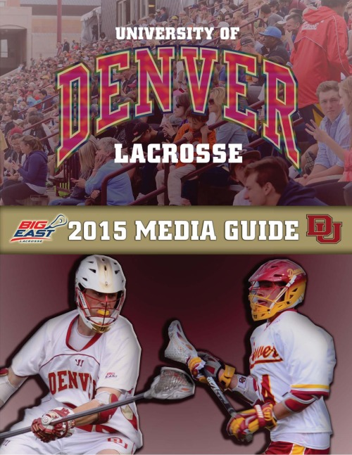 Denver Men's Lacrosse 2015 Media Guide Cover